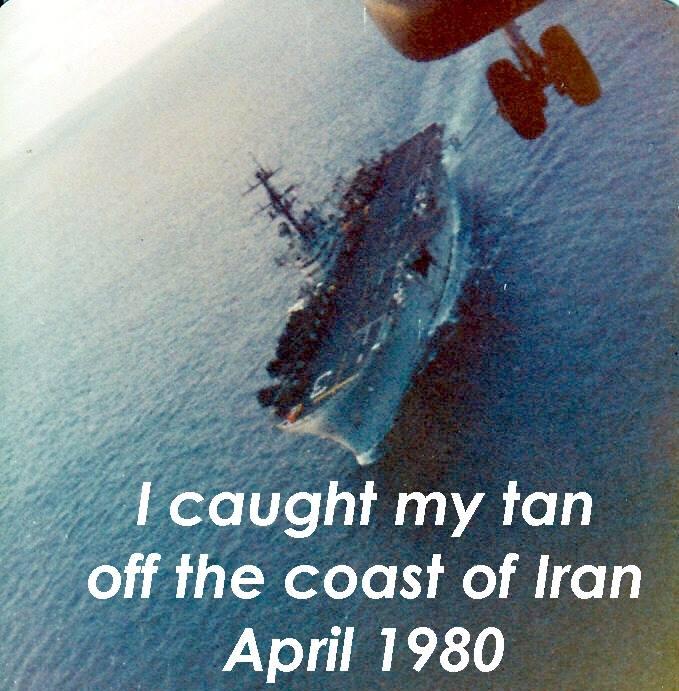 I caught my tan off the coast of Iran April 1980